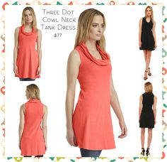 Three Dot Cowl Neck Tank Dress: Teamed with Three Dot's signature flat-lock stitch, an eye-catching cowl neck joins with ultra-soft 100% combed cotton to give this tank dress from Three Dots a touch of athletic flair.  Available in Grapefruit, Black, and Night Iris Sizes XS-M