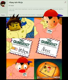 his name not ness!!! it's ninten!!!