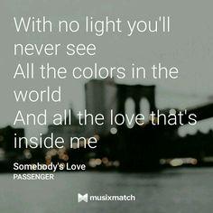 Passenger - Somebody's Love #musixmatch #lyrics