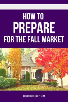 The real estate market in the fall will be busy, what can you do as home buyers if you are thinking of buying or selling your home this fall? Real Estate Articles, Real Estate Tips, Selling Real Estate, Real Estate Investing, Home Buying Tips, Home Buying Process, Stay Classy San Diego, First Time Home Buyers, Estate Agents