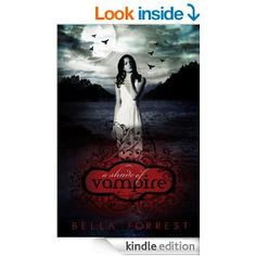 A Shade of Vampire - Kindle edition by Bella Forrest. Paranormal Romance Kindle eBooks @ Amazon.com. A Shade Of Vampire, Books To Read Online, Books For Teens, Teen Books, Saga, Vampire Books, Vampire Series, Young Adult Fiction, Romance Books