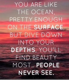 People are so ready to see your beauty .. Let it shine and sparkle ⭐️⭐️ #beauty #shine #deep #love #selflove #ocean #quote #inspiration #transformation
