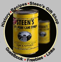 Steen's cane syrup...I could turn my head back & drink it!  Every Louisiana table has Steen's sittin' on it!  =)