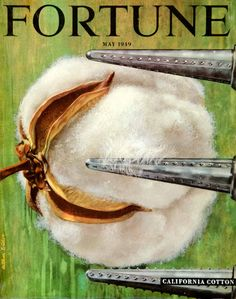Fortune May 1949 Vintage Magazines, Vintage Ads, Vintage Cotton, Fortune Magazine, Artist Signatures, Ad Art, Norman Rockwell, Magazine Design, Great Artists