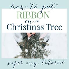 How to Put Ribbon on a Christmas Tree (Tutorial) - A Pop of Pretty Decor Ideas How to Put Ribbon on a Christmas Tree (Tutorial) - A Pop of Pretty Home Decor Ideas Christmas Tree Village, Pretty Christmas Trees, Ribbon On Christmas Tree, Whimsical Christmas, Christmas Tree Themes, Christmas Tree Toppers, Xmas Tree, White Christmas, Christmas Holidays