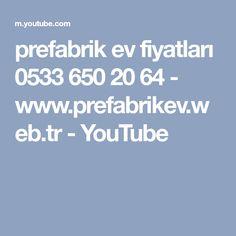 prefabrik ev fiyatları 0533 650 20 64 - www.prefabrikev.web.tr - YouTube