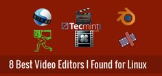 8 Best Video Editing Softwares I Discovered for Linux