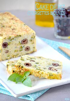 Cake de riz aux courgettes & olives                                                                                                                                                                                 Plus
