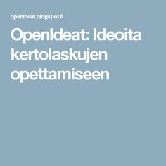 OpenIdeat: Ideoita kertolaskujen opettamiseen 3rd Grade Math, Math For Kids, Multiplication, Maths, Classroom, Mathematics, Class Room