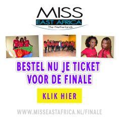 bestel nu je ticket voor de finale: http://www.misseastafrica.nl/finale