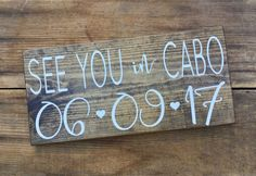 SaVe THe DaTe SiGn - Engagement Photos Sign - See You In CABO - Calligraphy Lettering - RuSTic WeDDing SiGn - Dark Stain Wood Sign - 15 x 7 by lizzieandcompany on Etsy