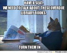 Have a seat. We need to talk about these overdue library books.... - Contemplative Breakfast Cat Meme Generator Captionator
