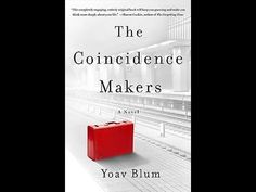 The Coincidence Makers, by Yoav Blum (MPL Book Trailer #442)