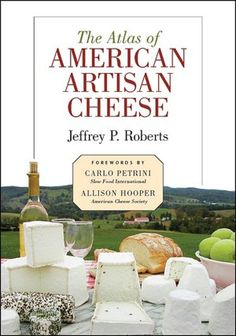 Atlas of American Artisan Cheese