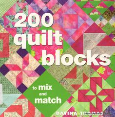 200 Quilt Block - Majalbarraque M. - Picasa Web Albums...projects, patterns and instructions!!