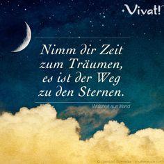 #Zitate und #Sprüche: »Nimm dir #Zeit zum #Träumen, es ist der #Weg zu den Sternen.«