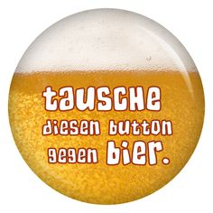 kiwikatze Button Tausche diesen Button gegen Bier