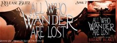 ALL WHO WANDER ARE LOST  Icarus Fell series book 2by Bruce Blake  Genre: Urban Fantasy  If were good we go to Heaven; if were bad we go to Hell. No one wants to go to Hell.  Except one man who wishes people would just remember to call him Ric.  In the aftermath of a serial killers murderous spree souls who didnt deserve damnation went to Hell. The archangel Michael doesnt seem concerned but Icarus Fell cant bear the guilt of knowing its his fault they ended up there.  But how can he save…