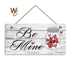 Be Mine Sign Jar of Red Hearts Distressed Wood by WoodlandCrew