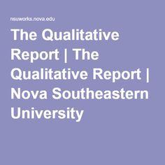 The Qualitative Report | The Qualitative Report | Nova Southeastern University