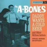 Daddy Wants a Cold Beer and Other Million Sellers [CD], 10394717
