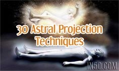 Are you curious about Astral Projection or having an Out Of Body Experience (OOBE)? The following are 30 innovative techniques for inducing astral projections and OOBE's! Please note: the fol…