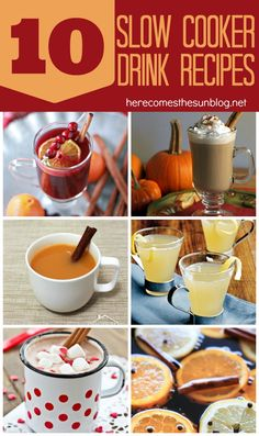 10 Delicious Slow Cooker Drink Recipes that you MUST make this Fall and Winter season!