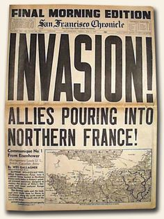 Allies Pouring Into Northern France! San Francisco Chronicle on D-Day—— I'm so ashamed I thought that said aliens pouring into northern France World History, World War Ii, History Class, Teaching History, Historia Universal, Cultura General, Vintage Newspaper, Newspaper Headlines, D Day