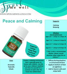 Peace and Calming Essential Oil, relaxing blend, dilution ratios, peaceful household, natural support for children, Young Living