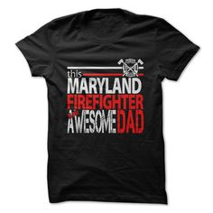 Maryland Firefighter Dad T-Shirts, Hoodies. ADD TO CART ==►…