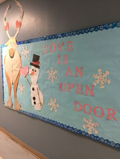 Disney's Frozen bulletin board. Valentine's . Sven and Olaf. Love is an open door