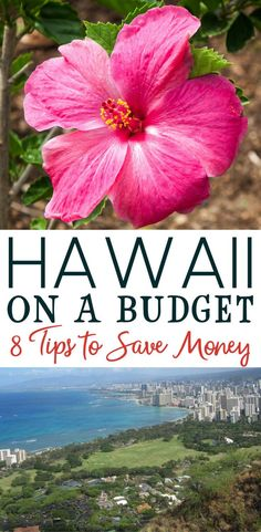 You can visit Hawaii on a tight budget! You'll need to do some forward planning but with some savvy, you can have a great island vacation for little money.