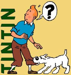 Before the movie, Tintin was a pretty sweet cartoon and graphic novel series.