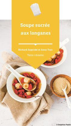 #terrevivante #recettesaine #soupe #soupesucree #longane #grainelotus #baiesgoji Eat Healthy, Snacks, Recipe