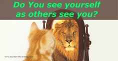 DO YOU UNDERSTAND HOW OTHERS PERCEIVE YOU?