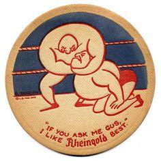 """If you ask me Gus, I Like Rheingold Best"" beer coaster. Rheingold Beer, Liebmann Breweries Inc., New York. Illustration by O. Soglow (1933). via Bart Solenthaler on flickr"