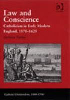 Law and conscience : Catholicism in early modern England, 1570-1625 / Stefania Tutino. - NJV LR Tut