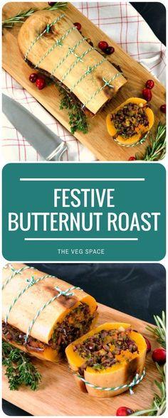 Festive Butternut Roast (& What Makes The Ultimate Vegetarian & Vegan Christmas Dinner?)