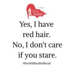 Redhead Quote –– Keep staring, admirers! #HappySaturday