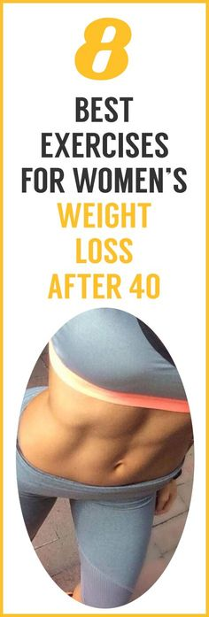 8 best exercises for women's weight loss after 40