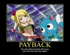 Anime/manga: Fairy Tail Characters: Lucy and Happy Fairy Tail Ships, Fairy Tail Meme, Fairy Tail Quotes, Fairy Tail Nalu, Got Anime, Anime Meme, I Love Anime, Fairy Tail Family, Fairy Tail Couples