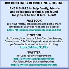 "JOB HUNTING • RECRUITING • HIRING > LIKE & REPIN to help family, friends and colleagues to find & get found for jobs.    FACEBOOK > Like your regional jobs pages to get jobs on facebook http://thinkbdm.com/jobsonfacebook.html    LINKEDIN > List Yourself in ""Just Job Seekers, Careerists and Jobs"" where you're available to work http://lnkd.in/EE_R6x    TWITTER > For Jobs Follow @jobsfrombdm http://twitter.com/jobsfrombdm > For Talent Follow @cfmmembers4hire http://twitter.com/cfmmembers4hire"