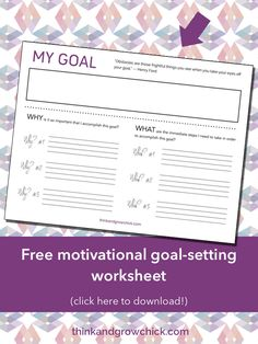 Free printable goal setting worksheet to help you get motivated to achieve your goals.