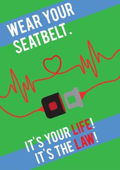 wear your seatbelt artwork Road Safety Slogans, Road Safety Poster, Safety Posters, Safety Awareness, Social Awareness, Energy Conservation Poster, Drive Safe Quotes, Love Wallpaper For Mobile, Industrial Safety