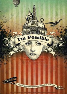 I'm Possible  by ~KingBarbarossa