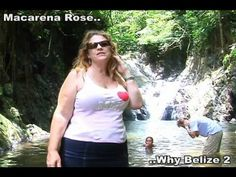 Belize Video that Explains Why BELIZE Real Estate and Living is for this Woman