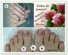 Manicure e pedicure 🌹 Bruna Talon  (faço somente as minhas) #blogpessoal