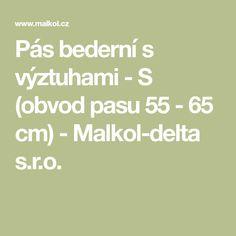 Pás bederní s výztuhami - S (obvod pasu 55 - 65 cm) - Malkol-delta s.r.o. Math Equations, Surgery, Neurology