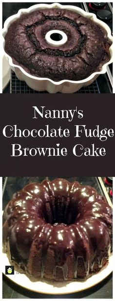 """""""Nanny's Chocolate Fudge Brownie Cake is a keeper recipe! Easy to make and perfect for chocolate lovers. 