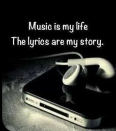 Music is my life, the lyrics are my story. I couldn't live without listening to my music because music is the way i express myself through my own songs. I make sure to listen to music every day. Music Is My Escape, Music Is Life, Passion Music, Lyric Quotes, True Quotes, Heart Quotes, Band Quotes, Qoutes, Sad Emo Quotes